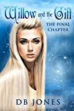 Willow and the Gift: The Final Chapter (Willow of Endless Waters Trilogy Book 3)