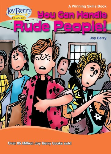 You Can Handle Rude People! A Winning Skills Book