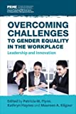 img - for Overcoming Challenges to Gender Equality in the Workplace: Leadership and Innovation book / textbook / text book