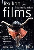 Lexikon des internationalen Films - Filmjahr 2011: Das komplette Angebot im Kino, Fernsehen und auf DVD/Blu-ray