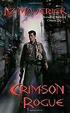 Crimson Rogue (Crimson City)