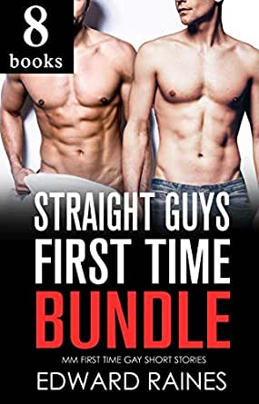 stories gay Straight first time guys