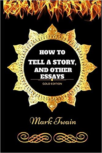 What Is An Essay Thesis How To Tell A Story And Other Essays By Mark Twain  Illustrated Mark  Twain  Amazoncom Books Business Plan Writing Companies also High School Personal Statement Essay Examples How To Tell A Story And Other Essays By Mark Twain  Illustrated  Help Me Write A Speech