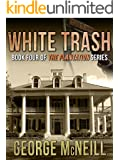 White Trash (The Plantation Series Book 4)