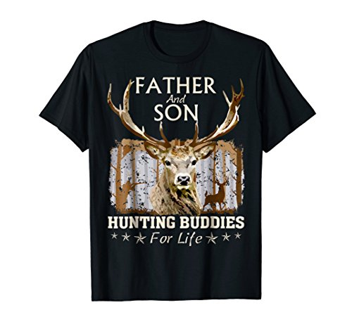 Father and Son Hunting Buddies For Life T-Shirt Gift For Dad