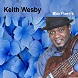 Blue Flowers by Keith Wesby