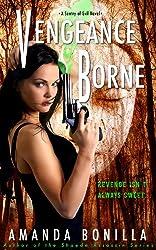 Vengeance Borne (Sentry of Evil Book 1)