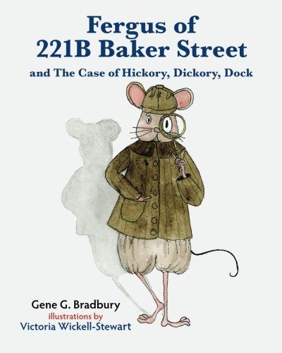 Fergus of 221B Baker Street: and The Case of Hickory, Dickory, Dock