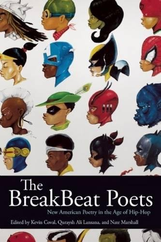 Search : The BreakBeat Poets: New American Poetry in the Age of Hip-Hop