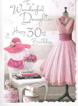 To a wonderful daughter happy 30th birthday card pink dress design to a wonderful daughter happy 30th birthday card pink dress design jj bookmarktalkfo Choice Image