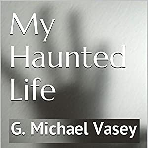 My Haunted Life Audiobook