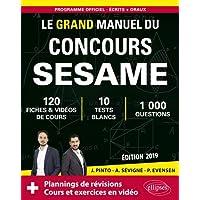 Le Grand Manuel du concours SESAME (écrits + oraux) - 120 fiches, 10 tests, 1000 questions + corrigés en vidéo - Édition 2019