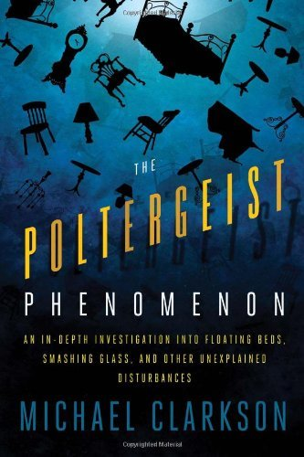 The poltergeist phenomenon an in depth investigation into the poltergeist phenomenon an in depth investigation into floating beds smashing glass fandeluxe Document