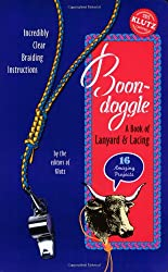 Boon-doggle: A Book Of Lanyard & Lacing