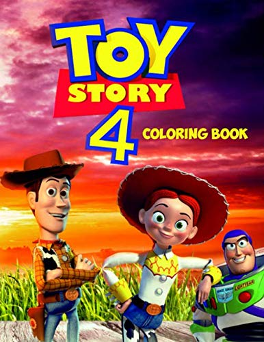 Toy Story 4 Coloring Book: 30 Exclusive Illustrations For Kids and Adults, Toy Story 4 2019 por Nick Books