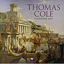 Thomas Cole Wall Calendar 2019 (Art Calendar)
