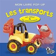 Mon livre pop-up coucou ! Les transports par  Langue au chat