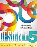 Design in Five, Nicole Dimich Vagle, 1936764954