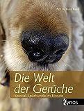 Die Welt der Gerüche: Spezial-Spürhunde im Einsatz