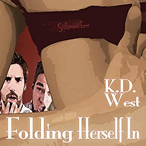 Folding Herself In: A Friendly MFM Ménage Tale Audiobook