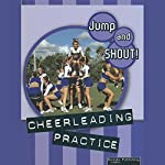 Cheerleading Practice: Jump and Shout, Book 2 | Tracy Maurer