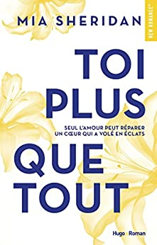 Toi plus que tout (New Romance) (French Edition) by [Sheridan, Mia]