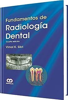 Fundamentos de Radiología dental (Spanish Edition)