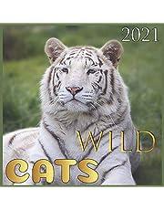 WILD Cats: 2021 Wall & Office Calendar, 12 Month Calendar