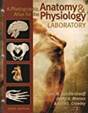 img - for A Photographic Atlas for the Anatomy & Physiology Laboratory, 6th Edition book / textbook / text book