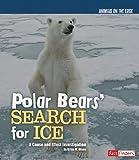 Polar Bears' Search for Ice, Gillia M. Olson, 1429645326