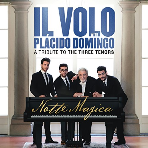Notte Magica – A Tribute to The Three Tenors