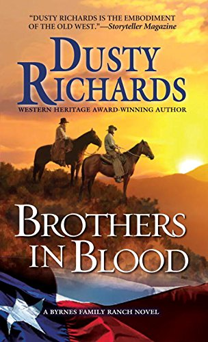Brothers in Blood: a Byrnes Family Ranch Western (A Byrnes Family Ranch Novel)