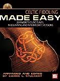 Celtic Fiddling Made Easy, Carrie L. Stuckert, 0786683538