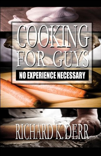 Download Cooking for Guys: No Experience Necessary PDF