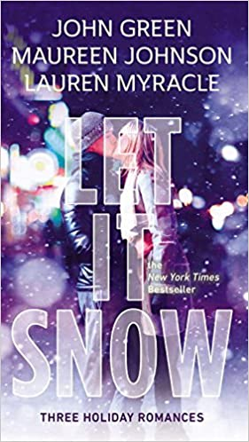 Book Let It Snow: Three Holiday Stories