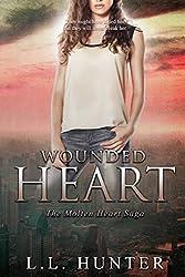 Wounded Heart (Molten Heart Saga Book 2)