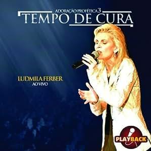 Ludmilla Ferber (V) - Tempo de Cura (Playback) - Amazon.com Music