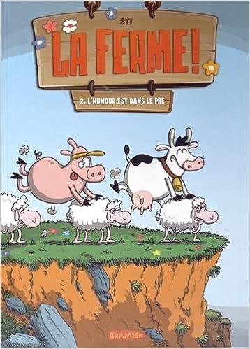 Téléchargement La ferme !, Tome 2 : L'humour est dans le pré epub pdf