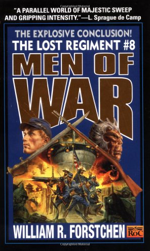 Men of War (The Lost Regiment #8)