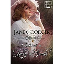 Behind a Lady's Smile (Lost Heiresses)