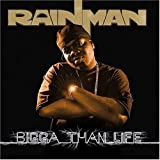 Bigga Than Life by Rainman