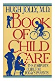 The Book of Child Care, Hugh Jolly, 015113460X