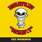Tales From the Terrible Scary Collection One: Volumes 1-3 | Guy Incognito
