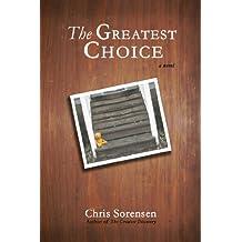 The Greatest Choice