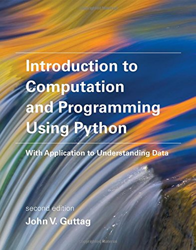 262529629 - Introduction to Computation and Programming Using Python: With Application to Understanding Data (MIT Press)