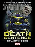 img - for Thanos: Death Sentence Prose Novel book / textbook / text book
