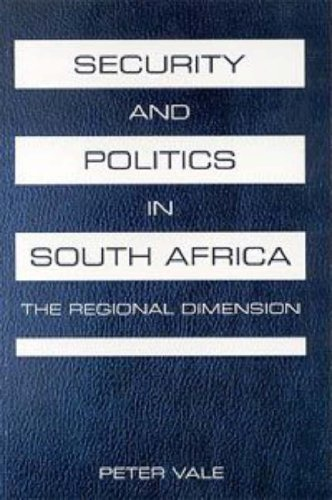 Download Security and Politics in South Africa: The Regional Dimension ebook