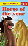 ALL SET TO READ LEVEL- 4 HORSE OF THE YEAR N.A. [Paperback] [Jan 01, 2017] NA
