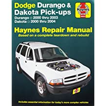 Dodge Durango & Dakota Pick-ups: Durango 2000 thru 2003 Dakota 2000 thru 2004