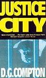 Justice City, D. G. Compton, 0575058404